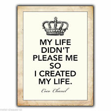 "METAL SIGN WALL PLAQUE ""MY LIFE DIDN'T PLEASE ME SO I."" Coco Chanel Quote poster"