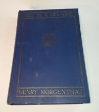 All In A Life-Time Book by Henry Morgenthau Sr. First Edition- Signed. Armenia