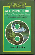 ALTERNATIVE THERAPIES: ACUPUNCTURE by G. T. LEWITH  (THORSONS PUBLISHERS, 1982)