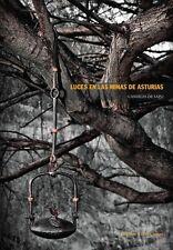 Luces en las minas de Asturias: Candiles de sapo