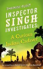 A Curious Indian Cadaver (Inspector Singh Investigates), Flint, Shamini, Good Co
