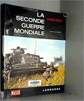 LA SECONDE GUERRE MONDIALE.TOME PREMIER.1939-1942.