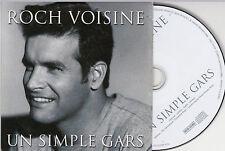 CD CARTONNE CARDSLEEVE COLLECTOR 1T ROCH VOISINE UN SIMPLE GARS DE 1999 TBE