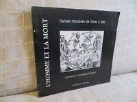 l'homme et la mort Gravures & dessins de Dürer à Dali danses macabres