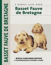 Basset Fauve De Bretagne (Comprehensive Owner's Guide) by Evan L. Roberts