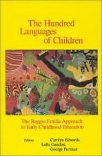 The Hundred Languages of Children: The Reggio Emilia Approach to Early Childhoo