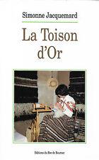 LA TOISON D'OR + Simonne JACQUEMARD + Travail de la laine de mouton + Neuf