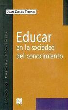 Educar en la sociedad del conocimiento (Ediciones de la Universidad Catolica Arg