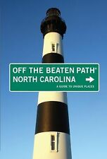 North Carolina Off the Beaten Path, 9th: A Guide to Unique Places (Off the