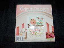 Cricut Babies Magazine Cards Crafts and Projects L0618