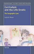 NEW Curriculum and the Life Erratic: The Geographic Cure by Leslie B. Nissen