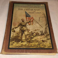 The United States In The Great War 1920 Williams Jabbot HC Illustrated WWI Book