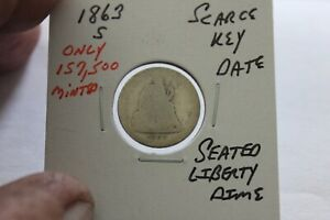 1863-S   ONLY 157,500 MINTED   KEY  SEATED LIBERTY DIME