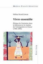 VIVRE ENSEMBLE - SICARD-COWAN, HELENE - NEW PAPERBACK