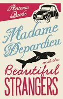Madame Depardieu and the Beautiful Strangers,Antonia Quirke