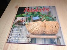 BASKET MAKING BOOK - DESIGN IDEAS, TECHNIQUES, MATERIALS, STEP BY STEP PROJECTS