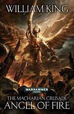 William King Angel of Fire The Macharian Crusade