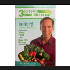 3 Steps to Incredible Health Volume 2 Relish it Hardcover book by Joel Fuhrman