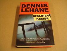 BOEK / DENNIS LEHANE - GESLOTEN KAMER