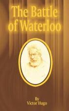 The Battle of Waterloo by Victor Hugo (2001, Paperback)