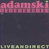 Adamski: Liveandirect - Adam Tinley (CD, MCA) I Dream of You, Teckno Krishna