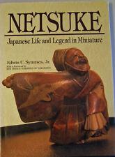 Netsuke:  Japanese Life and Legend in Miniature