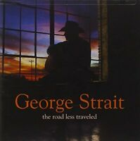 George Strait - The Road Less Traveled CD (2001)