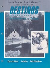 High School Study Guide II: Lecciones 27-52 Destinos: An Introduction to Spanis