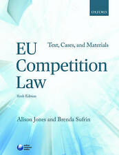 EU Competition Law: Text, Cases, and Materials by Brenda Sufrin, Alison Jones...
