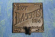 HOT BATH SIGN W/ TOWEL HOOK - HOT BATH 25 -SOAP AND TOWELS EXTRA