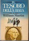 IL TESORO DELLA BAIA - WILLIAM MARTIN - CDE 1982