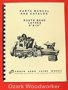 "SOUTH BEND  9"" & 10K ""Light 10"" Metal Lathe Parts Manual and Catalog 0674"