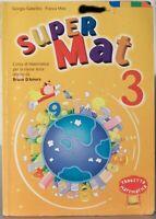 Super Mat 3 Corso di Matematica Bruno D'Amore Giunti