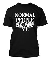 Normal People Scare Me - Funny Humor Men's T-shirt