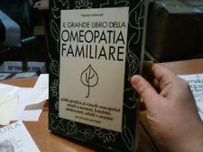 IL GRANDE LIBRO DELLA OMEOPATIA FAMILIARE