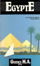LIVRE GUIDE EGYPTE par NANCY MC GRATH édition 1983/1984 GUIDES M.A EDITIONS 406P