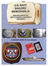 U.S. Navy Sailors' Memorabilia(Web Belt Buckles,Unit Plaques,Lighters& Ashtrays)