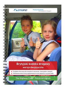Brytyjski kodeks drogowy po polsku i angielsku Highway Code in Polish 2021 Book