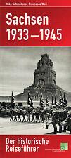 Weil SACHSEN 1933–1945 Historische Reiseführer NS-Gau & Dresden Leipzig Chemnitz