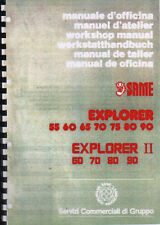 SAME Explorer 55 60 65 70 75 80 90 & Explorer II 60 - 90 Workshop Manual Book