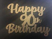 Custom Cake Topper Happy 90th Birthday Glitter Any Words, Date,