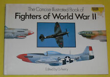 Concise Illustrated Book of Fighters of World War II 1989 Small Book Great Pics