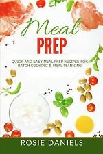 Meal Prep Recipe Book for Weight Loss: Meal Prep : Quick and Easy Meal Prep...
