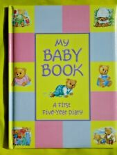 MY BABY BOOK - RECORD FIRST FIVE YEARS - FOR BABY GIRL or BOY - HARDBACK -NEW