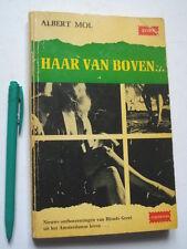 Albert MOL : Haar van Boven, 1968, Ontboezemingen van Blonde Greet uit Amsterdam
