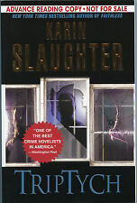Fiction: TRIPTYCH by Karen Slaughter. 2006. Uncorrected Proof