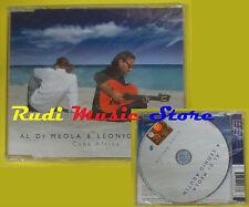 CD Singolo AL DI MEOLA & LEONID AGUTIN Cuba Africa OLE 2005 no lp mc dvd (S15)