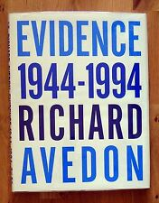 SIGNED - RICHARD AVEDON - EVIDENCE - 1994 1ST EDITION & 1ST PRINTING - FINE COPY