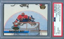1993 Stadium Club #231 PATRICK ROY Montreal CANADIENS Members Only PSA 10 Pop 7