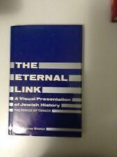 the Eternal Link A Visual Presentation of Jewish History, Rabbi Pinchas Winston,